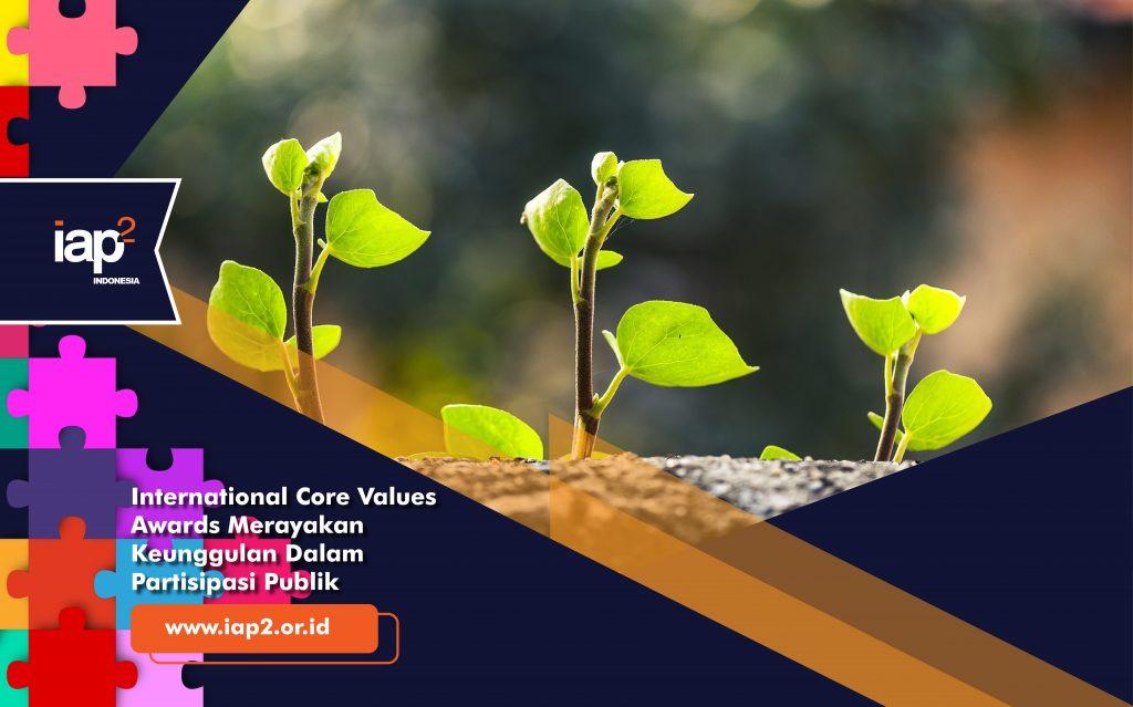 International Core Values Awards merayakan Praktik Terbaik dalam Partisipasi Publik